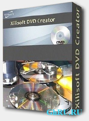 Xilisoft DVD Creator 7.0.3 build 1214 + Portable ( by speedzodiac) x86+x64 [MULTILANG + Русский]