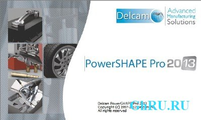 Обновление SP2 для Delcam PowerSHAPE 2013 x86+x64 [2012, MULTILANG +RUS] + Crack