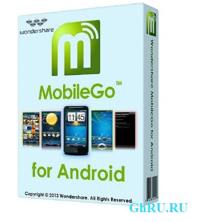 Wondershare MobileGo for Android 3.3.0.230 ML Portable